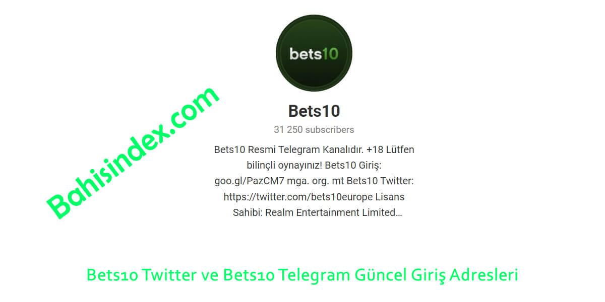 Bets10 Twitter ve Telegram Güncel Giriş Adresleri