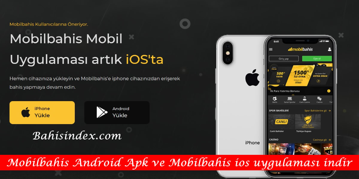 Mobilbahis Android Apk ve IOS Uygulama indir ve yükle